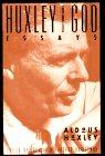Huxley, Aldous: Huxley and God: Essays