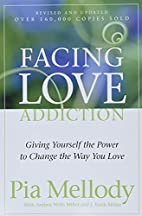 Facing Love Addiction: Giving Yourself the…