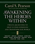 Awakening the Heroes Within: Twelve…