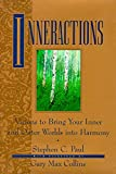 Paul, Stephen C.: Inneractions : Visions to Bring Your Inner and Outer Worlds into Harmony