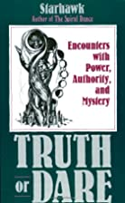 Truth or Dare: Encounters with Power,…