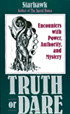Truth or Dare : Encounters with Power,…