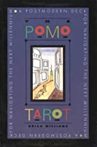 The Pomo Tarot: A Postmodern Deck for…