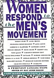 Hagen, Kay Leigh: Women Respond to the Men&#39;s Movement: A Feminist Collection