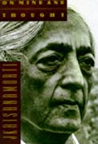 On Mind and Thought by J. Krishnamurti