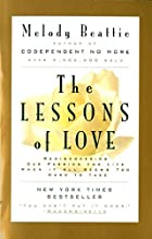 The Lessons of Love: Rediscovering Our…