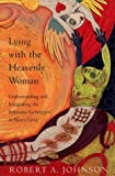 Johnson, Robert A.: Lying with the Heavenly Woman