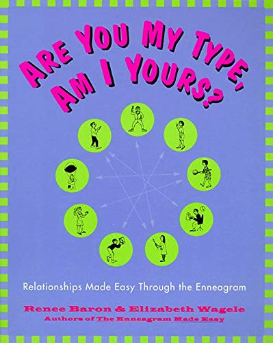 are-you-my-type-am-i-yours-relationships-made-easy-through-the-enneagram