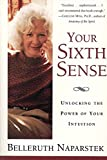 Naparstek, Belleruth: Your Sixth Sense: Activating Your Psychic Potential