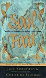 Jack Kornfield: Soul Food: Stories to Nourish the Spirit and the Heart