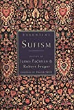 Frager, Robert: Essential Sufism (Essential Series)