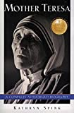Spink, Kathryn: Mother Teresa: A Complete Authorized Biography