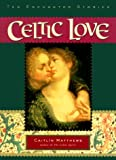 Matthews, Caitlin: Celtic Love