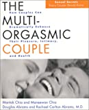 Chia, Mantak: The Multi-Orgasmic Couple: Sexual Secrets Every Couple Should Know