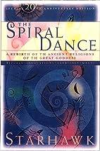 Spiral Dance by Starhawk