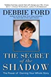 Ford, Debbie: The Secret of the Shadow: The Power of Owning Your Whole Story
