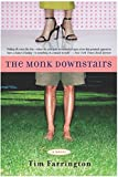Farrington, Tim: The Monk Downstairs