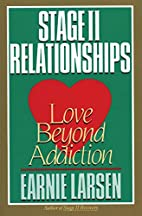 Stage II Relationships: Love Beyond…