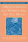 Meditations for Women Who Do Too Much by…
