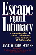 Escape from Intimacy: Untangling the Love''…