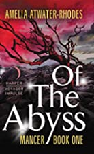 Of the Abyss by Amelia Atwater-Rhodes