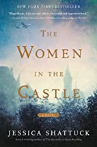 The women in the castle : a novel by Jessica…