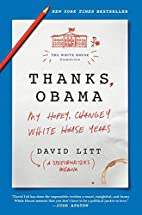 Thanks, Obama: My Hopey, Changey White House…