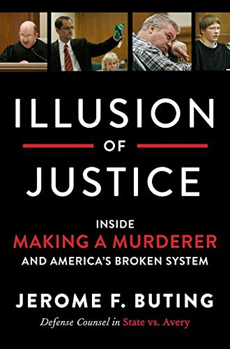 illusion-of-justice-inside-making-a-murderer-and-americas-broken-system