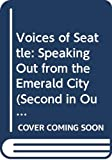 Antoinette May: Voices of Seattle: Speaking Out from the Emerald City