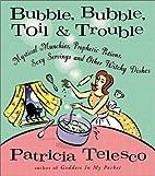 Bubble, Bubble, Toil, & Trouble: Mystical…