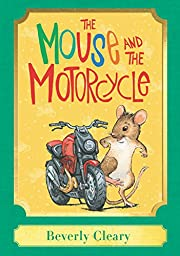 The Mouse and the Motorcycle: A Harper…