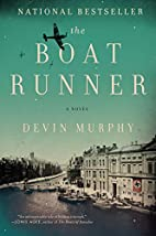 The Boat Runner: A Novel by Devin Murphy