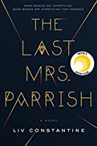 The Last Mrs. Parrish: A Novel by Liv…