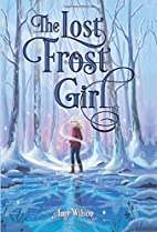 The Lost Frost Girl by Amy Wilson