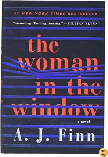 TThe Woman in the Window: A Novel