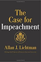 The Case for Impeachment by Allan J.…