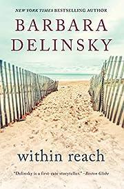 Within Reach: A Novel by Barbara Delinsky