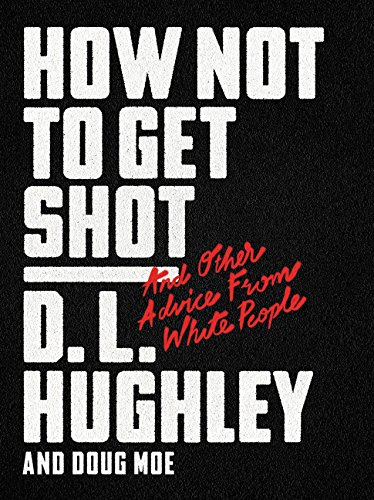 how-not-to-get-shot-and-other-advice-from-white-people