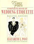 Emily Post's Complete Book of Wedding…