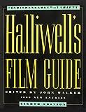Walker, James: Halliwells Film Guide 8ED