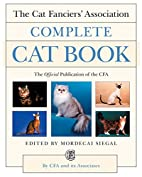 The Cat Fanciers' Association Complete Cat…