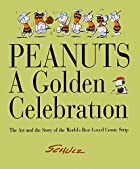 Peanuts a Golden Celebration the Art and S…
