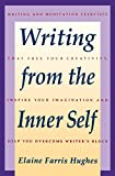 Hughes, Elaine Farris: Writing from the Inner Self