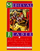 The Medieval Reader: First-hand Accounts of…