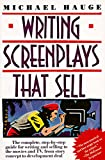 Hauge, Michael: Writing Screenplays That Sell