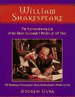 Gurr, Andrew: William Shakespeare: The Extraordinary Life of the Most Successful Writer of All Time