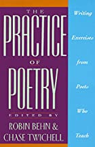 The Practice of Poetry: Writing Exercises…