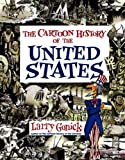 Gonick, Larry: The Cartoon History of the United States