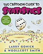 The Cartoon Guide to Statistics by Larry…
