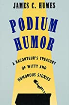 Podium Humor by James C. Humes